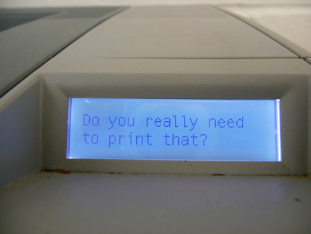 Do you really need to print that?